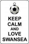 Keep Calm And Love Swansea