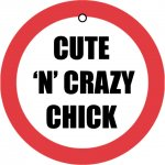 Cute 'N' Crazy Chick