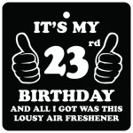23rd Birthday Lousy