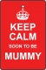 Keep Calm Soon To Be Mummy
