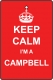Keep Calm I'm A Campbell
