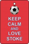 Keep Calm And Love Stoke