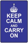 Keep Calm And Carry On - Blue