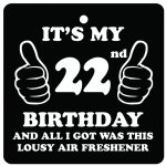 22nd Birthday Lousy