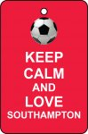 Keep Calm And Love Southampton