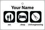 Personalised Eat Sleep Civil Engineering