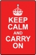 Keep Calm And Carry On - Red