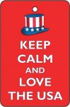 Keep Calm And Love The USA