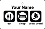 Personalised Eat Sleep Snow Boarding