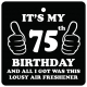 75th Birthday Lousy