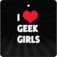 I Love Geek Girls