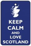 Keep Calm And Love Scotland