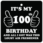 100th Birthday Lousy