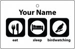 Personalised Eat Sleep Birdwatching